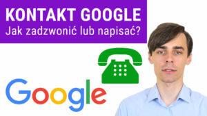 Jak zadzwonić do Google 300x169 - Jak zadzwonić do Google? Pomoc Google Moja Firma - Telefon, czat/email