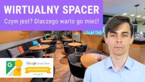 Wirtualny Spacer Google StreetView 300x169 - Wirtualny Spacer Google StreetView - Czym jest oraz jakie daje korzyści?