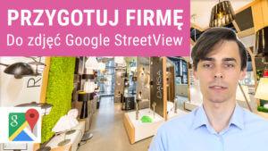jak przygotowac sie 300x169 - Jak przygotować firmę do sesji zdjęciowej Wirtualnego Spaceru Google StreetView?