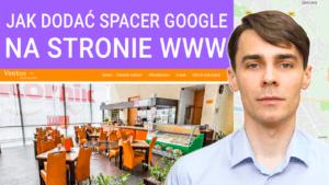 Jak dodac Wirtualny Spacer na stronie WWW 300x169 - Jak dodać Wirtualny Spacer Google na stronie WWW - dwa sposoby